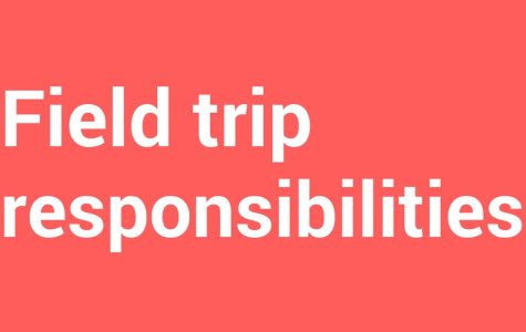 Field trip responsibilities