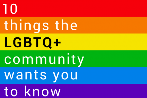 10 things the LGBTQ+ community wants the world to know