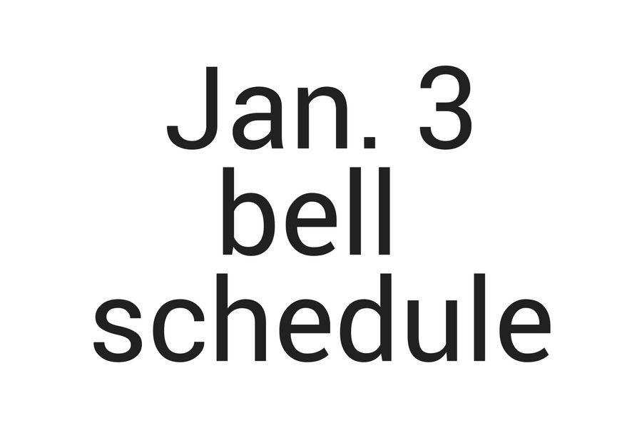 Jan. 3 schedule
