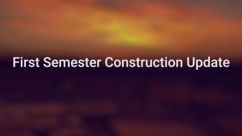 EBN | First Semester Construction Update